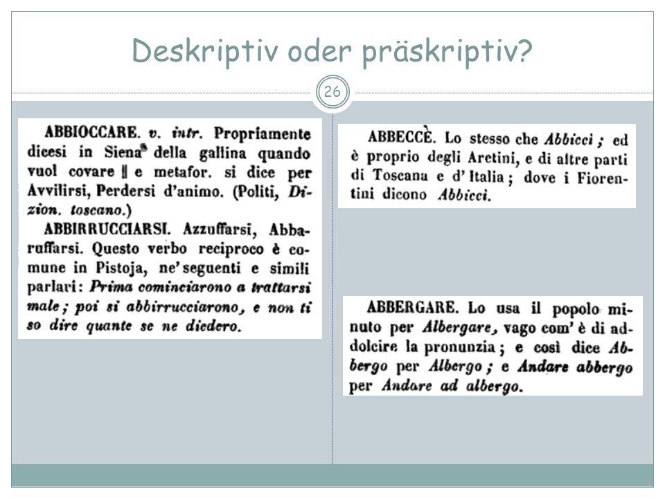 Deskriptiv oder präskriptiv