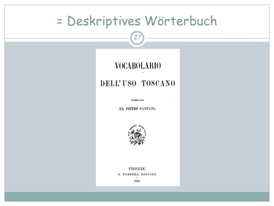 = Deskriptives Wörterbuch