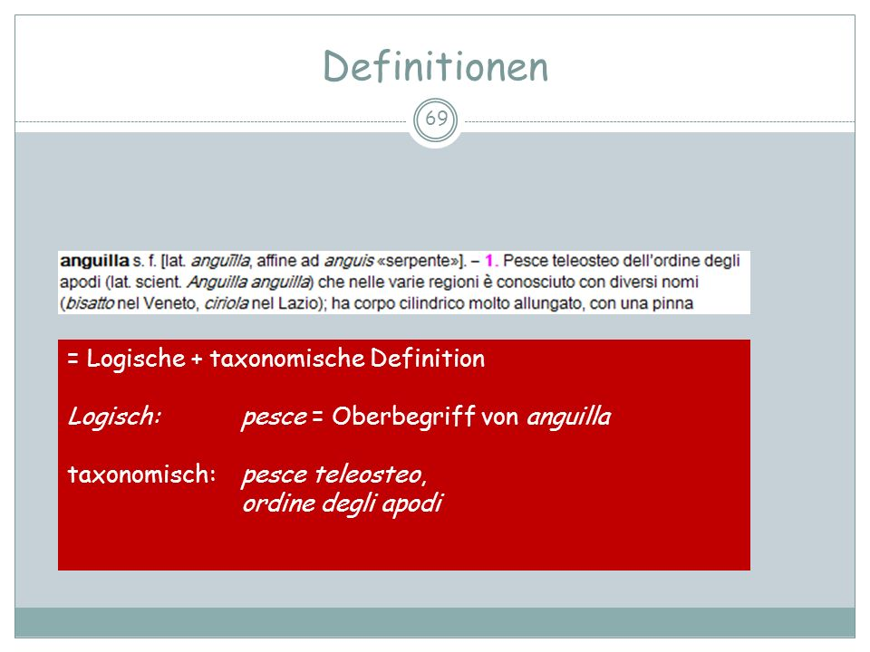 Definitionen = Logische + taxonomische Definition