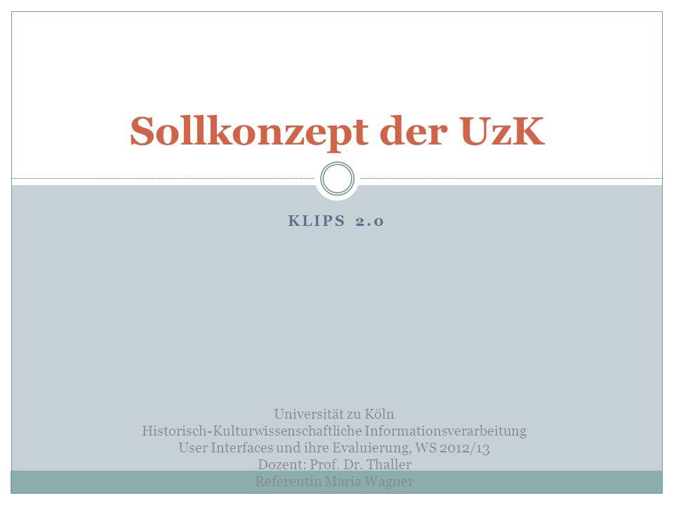 Sollkonzept der UzK Klips 2.0 Universität zu Köln