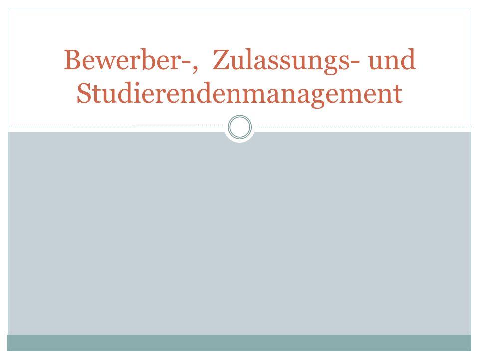 Bewerber-, Zulassungs- und Studierendenmanagement