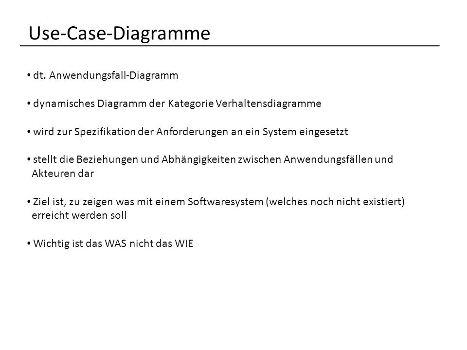 Use-Case-Diagramme dt. Anwendungsfall-Diagramm
