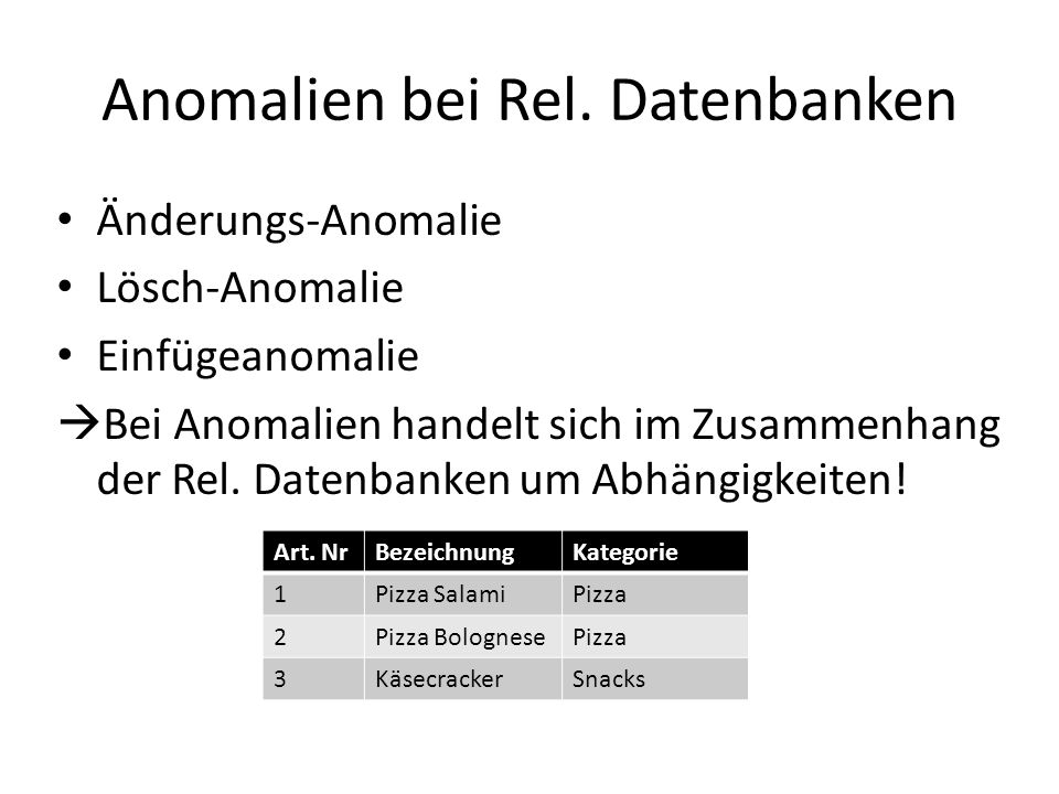 Anomalien bei Rel. Datenbanken