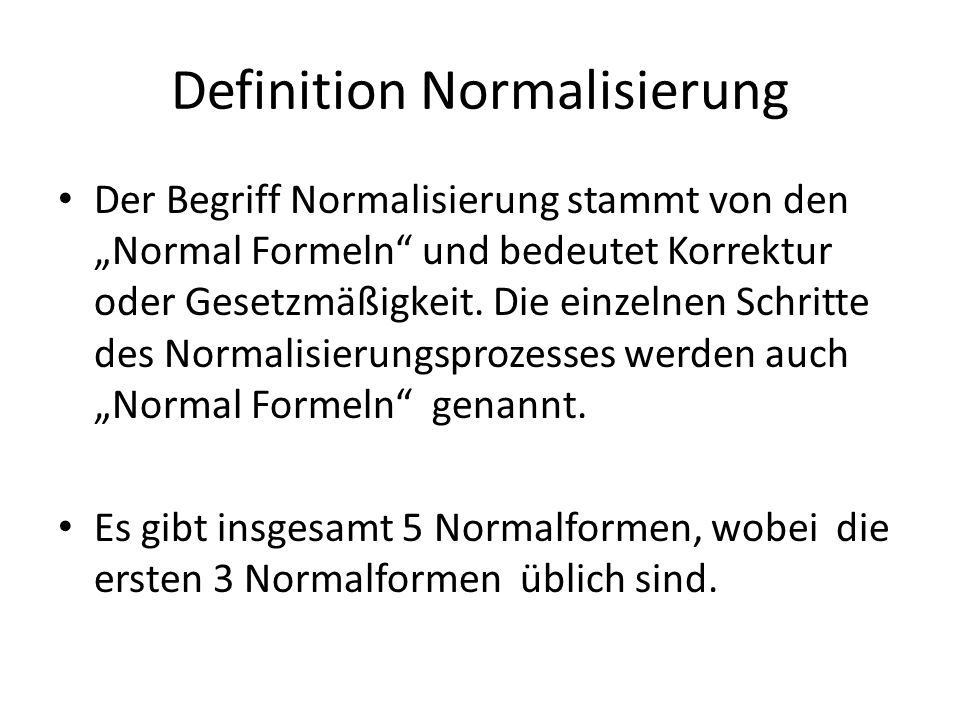 Definition Normalisierung