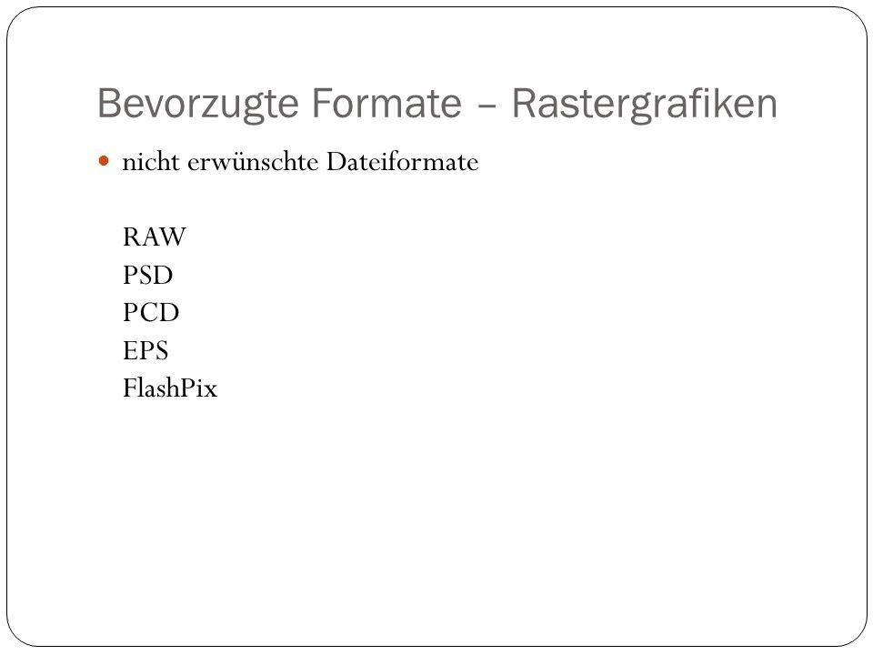 Bevorzugte Formate – Rastergrafiken