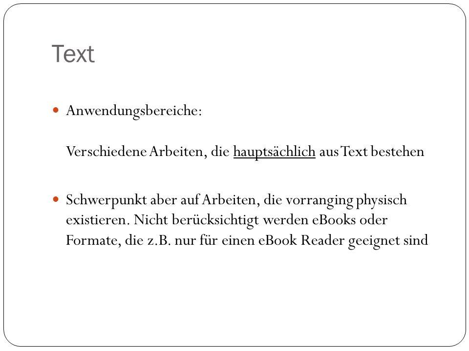 Text Anwendungsbereiche: Verschiedene Arbeiten, die hauptsächlich aus Text bestehen.