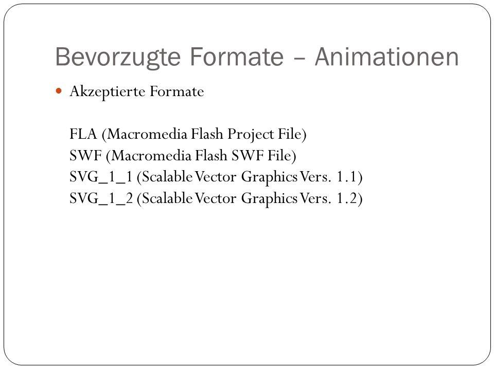 Bevorzugte Formate – Animationen