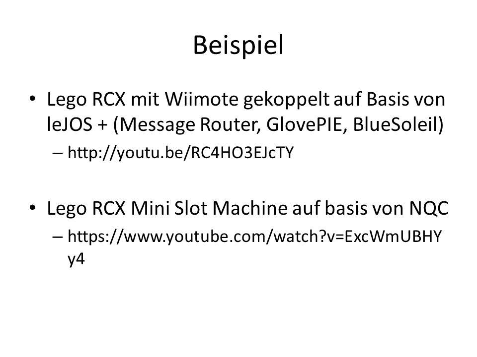 Beispiel Lego RCX mit Wiimote gekoppelt auf Basis von leJOS + (Message Router, GlovePIE, BlueSoleil)