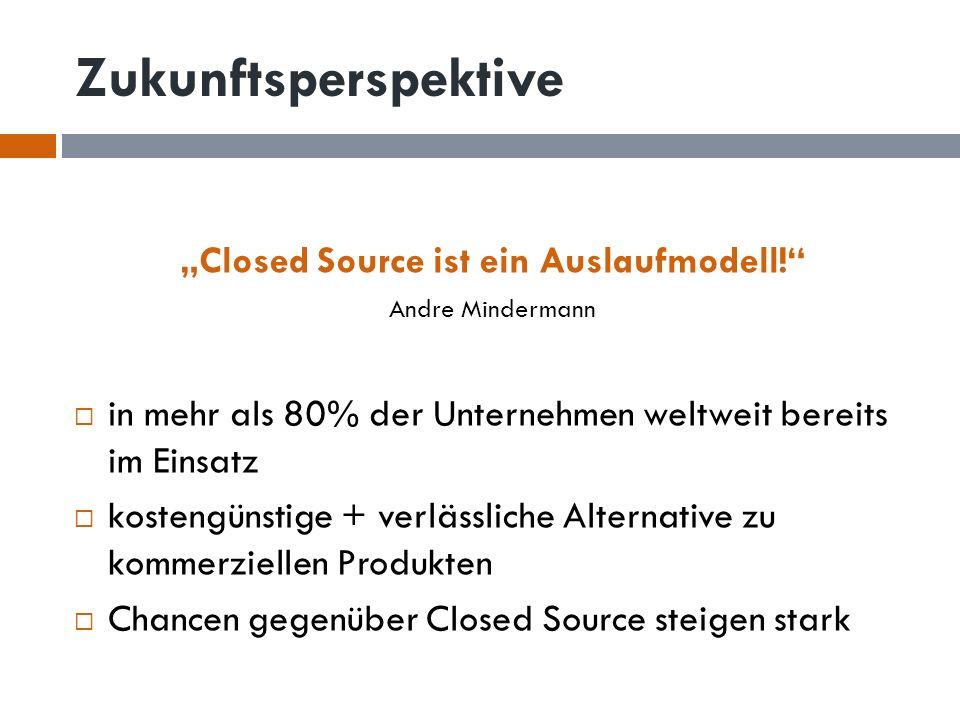 """""""Closed Source ist ein Auslaufmodell!"""