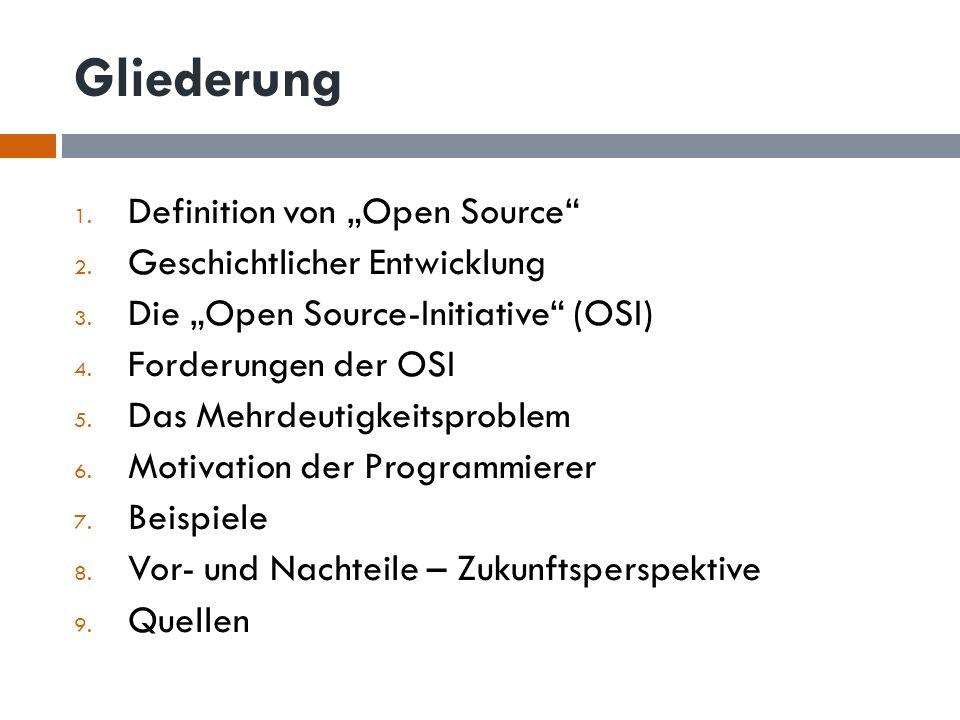 """Gliederung Definition von """"Open Source Geschichtlicher Entwicklung"""