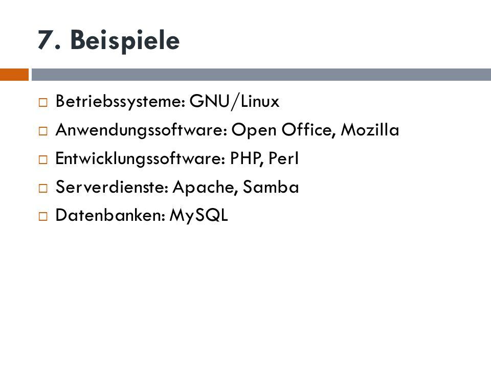7. Beispiele Betriebssysteme: GNU/Linux