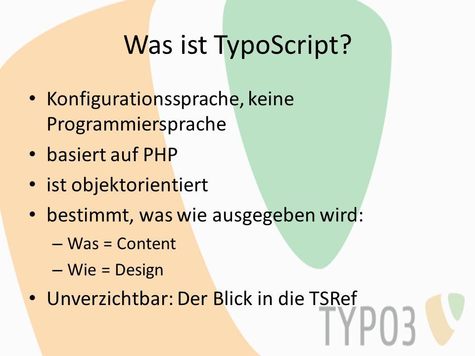 Was ist TypoScript Konfigurationssprache, keine Programmiersprache