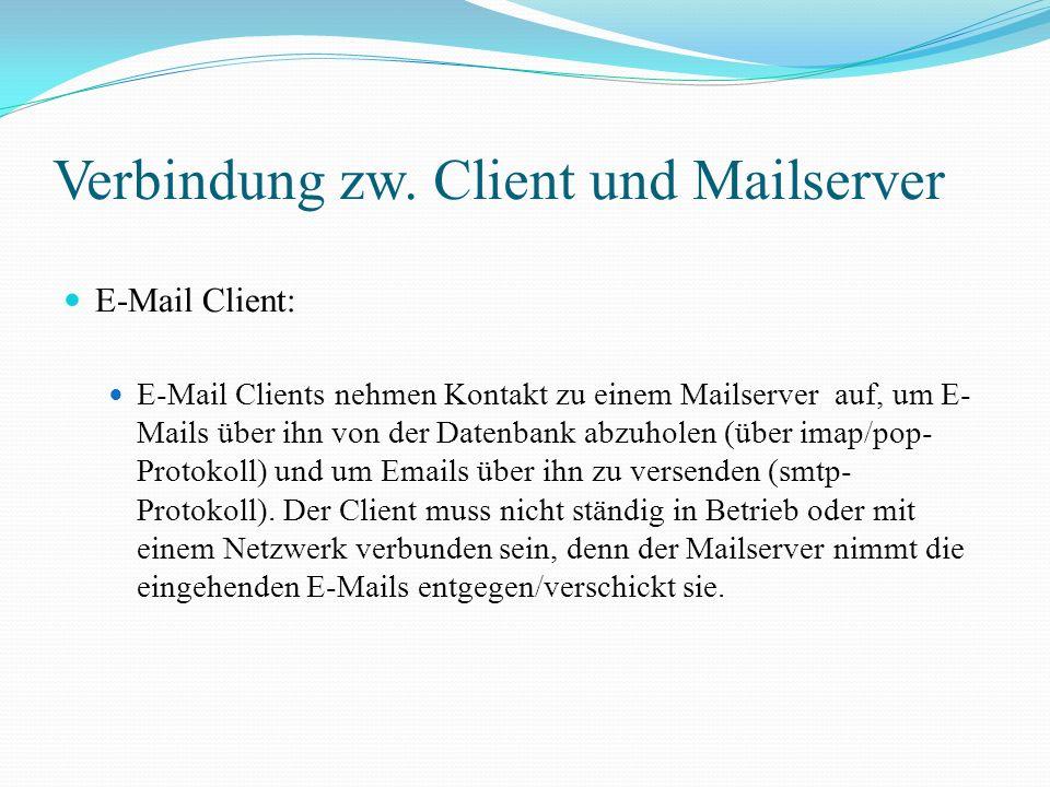 Verbindung zw. Client und Mailserver