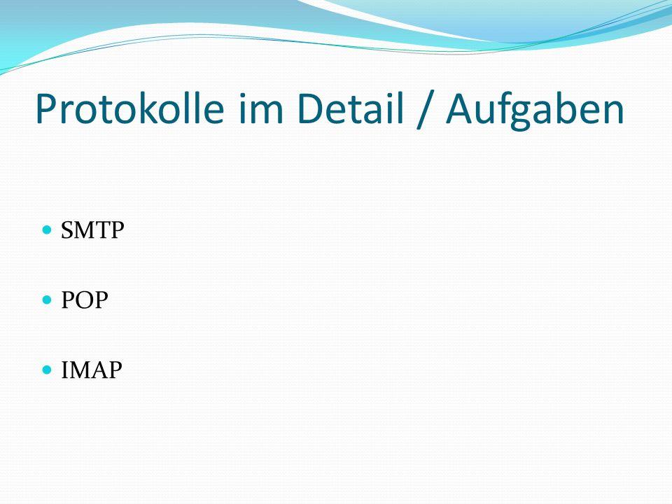 Protokolle im Detail / Aufgaben