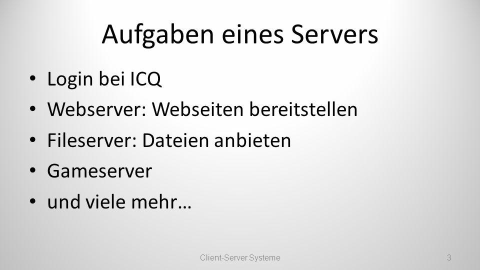 Aufgaben eines Servers