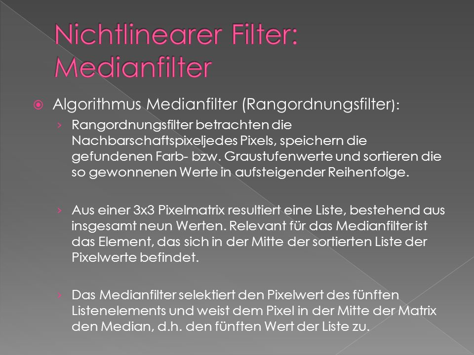 Nichtlinearer Filter: Medianfilter