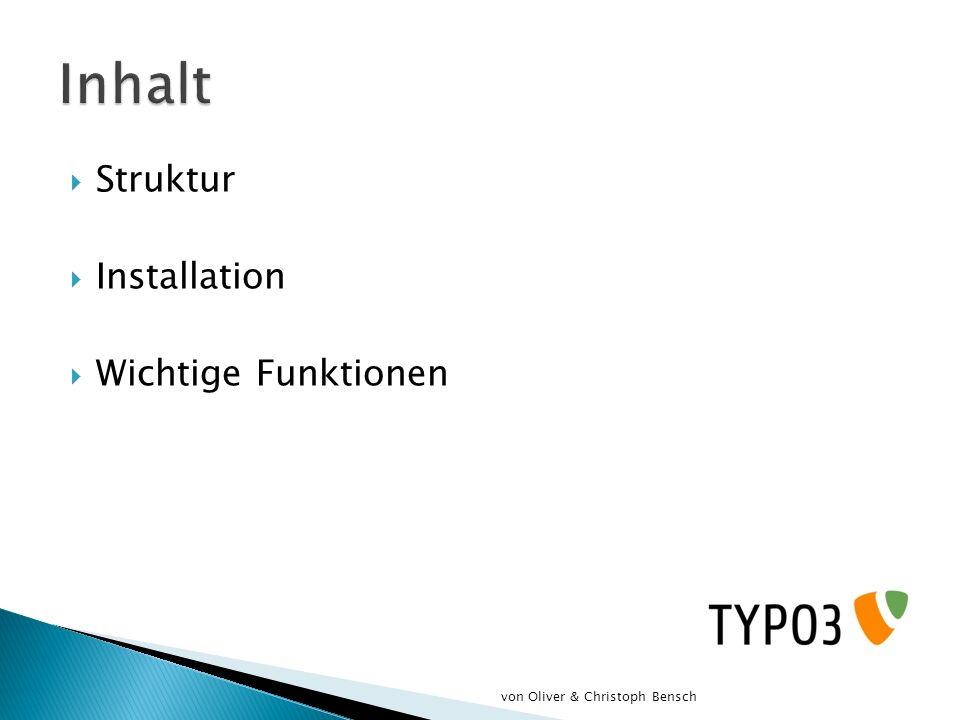 Inhalt Struktur Installation Wichtige Funktionen