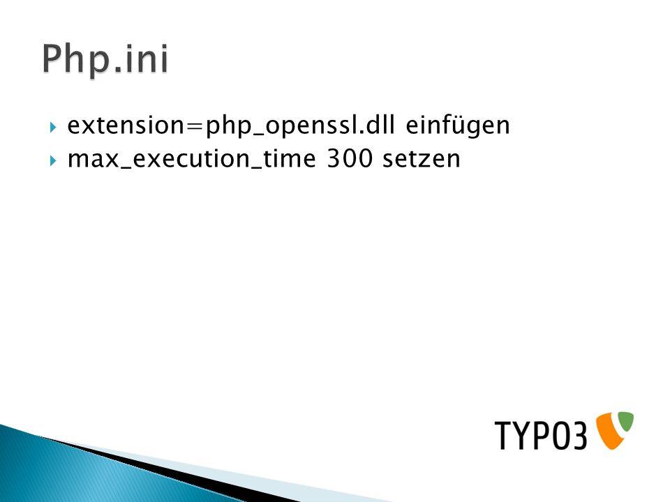 Php.ini extension=php_openssl.dll einfügen