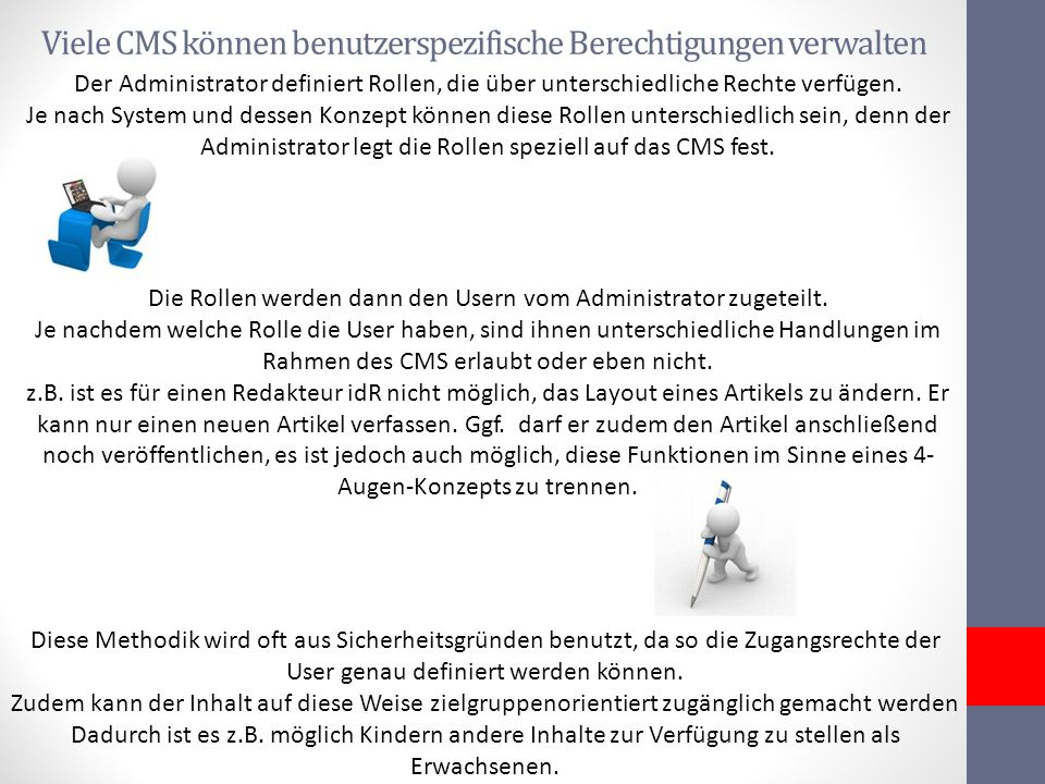 Viele CMS können benutzerspezifische Berechtigungen verwalten