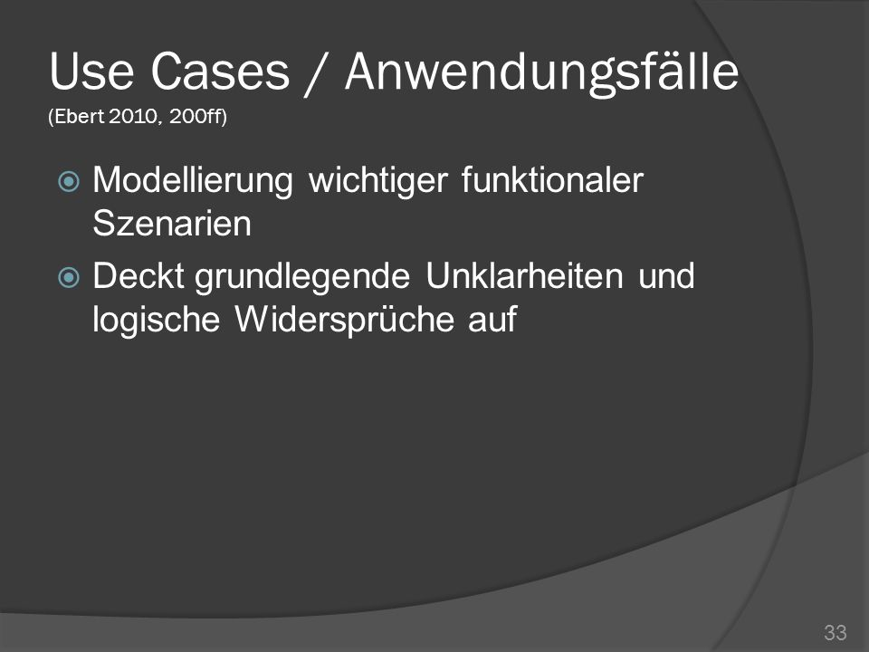 Use Cases / Anwendungsfälle (Ebert 2010, 200ff)