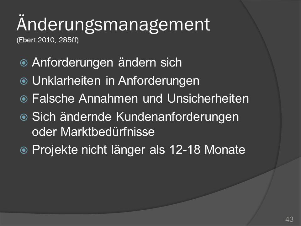 Änderungsmanagement (Ebert 2010, 285ff)