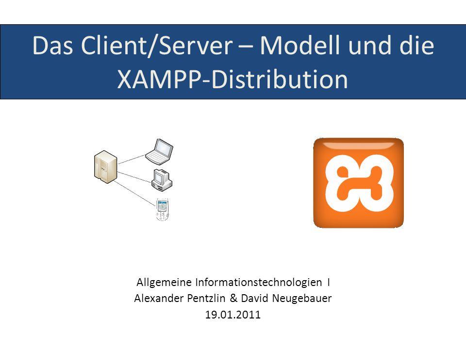 Das Client/Server – Modell und die XAMPP-Distribution