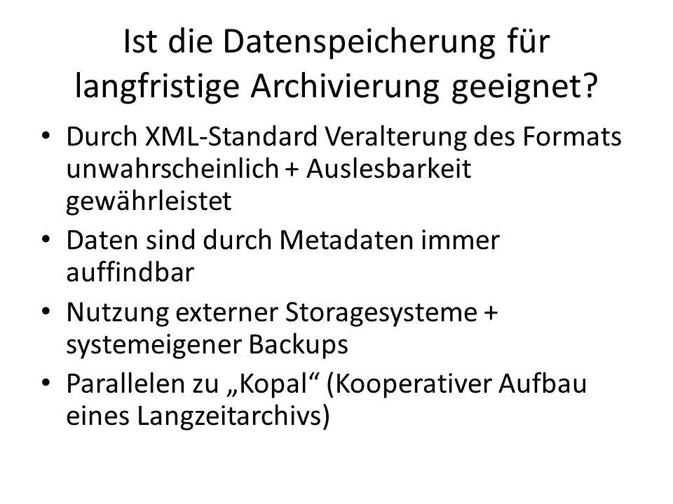 Ist die Datenspeicherung für langfristige Archivierung geeignet