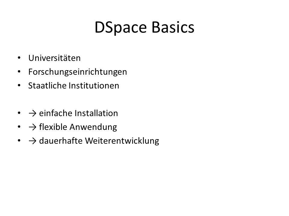 DSpace Basics Universitäten Forschungseinrichtungen