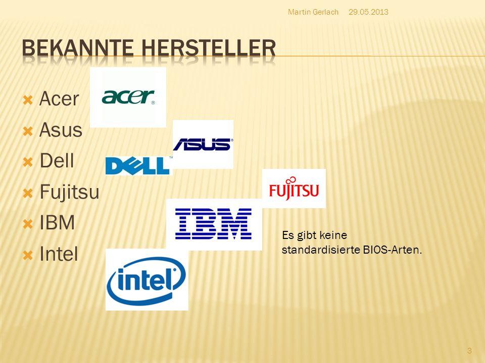 Bekannte Hersteller Acer Asus Dell Fujitsu IBM Intel