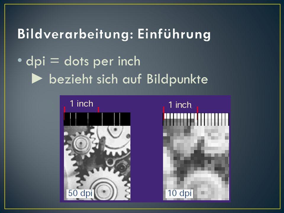 Bildverarbeitung: Einführung
