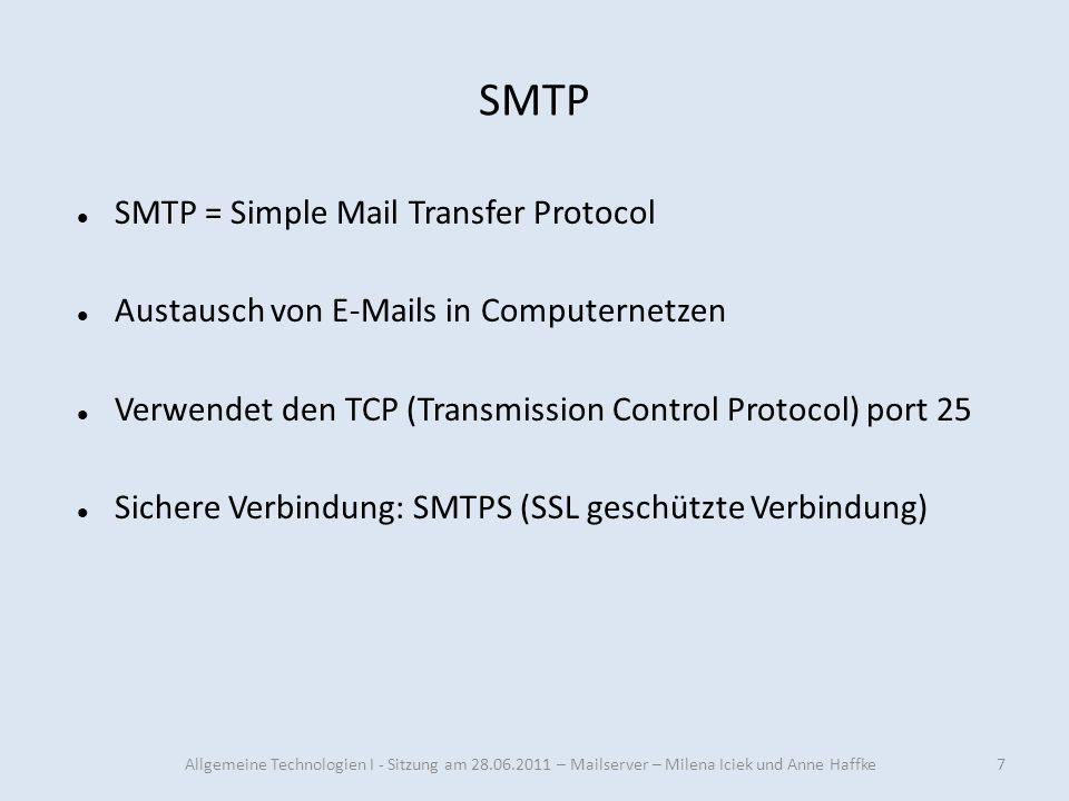 SMTP SMTP = Simple Mail Transfer Protocol