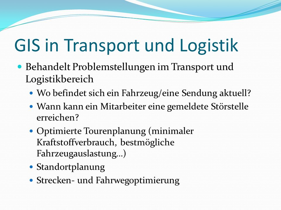 GIS in Transport und Logistik