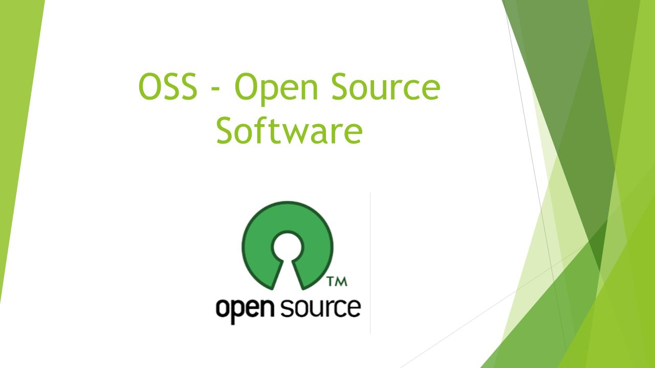 OSS - Open Source Software