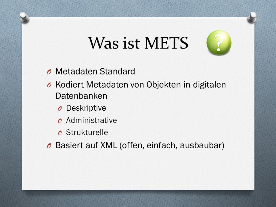 Was ist METS Metadaten Standard