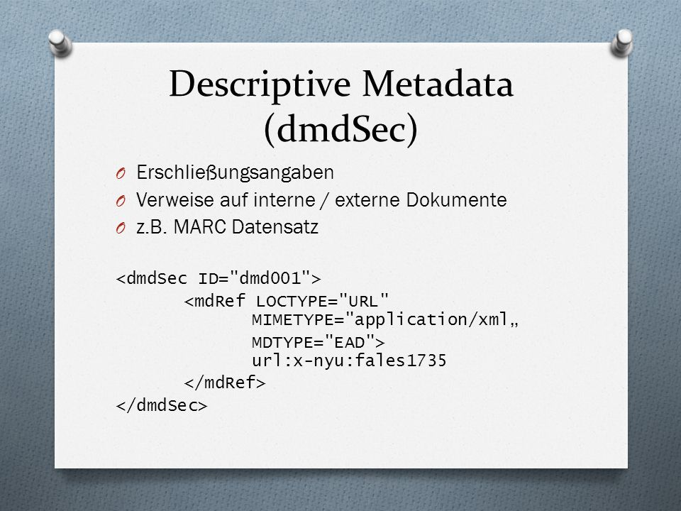 Descriptive Metadata (dmdSec)