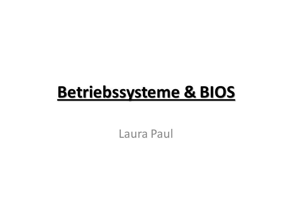Betriebssysteme & BIOS