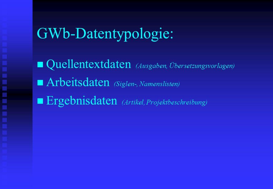 GWb-Datentypologie: Quellentextdaten (Ausgaben, Übersetzungsvorlagen)