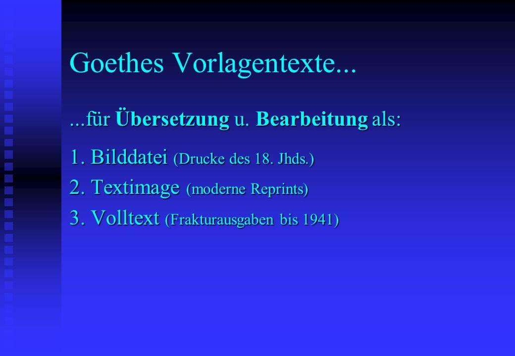 Goethes Vorlagentexte...