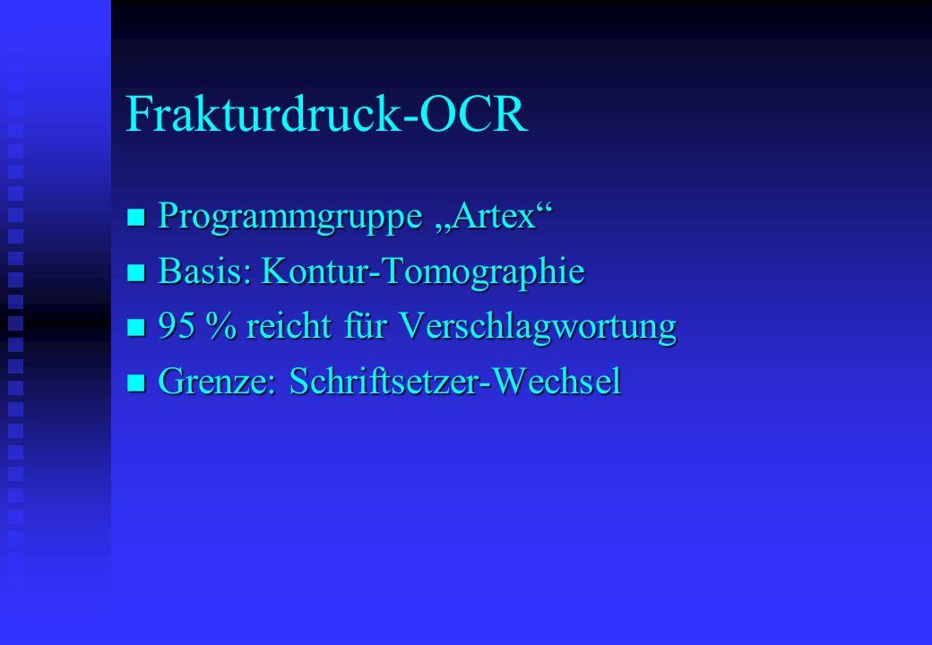 "Frakturdruck-OCR Programmgruppe ""Artex Basis: Kontur-Tomographie"