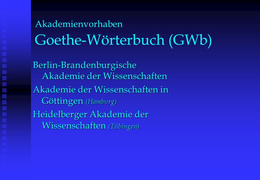 Akademienvorhaben Goethe-Wörterbuch (GWb)