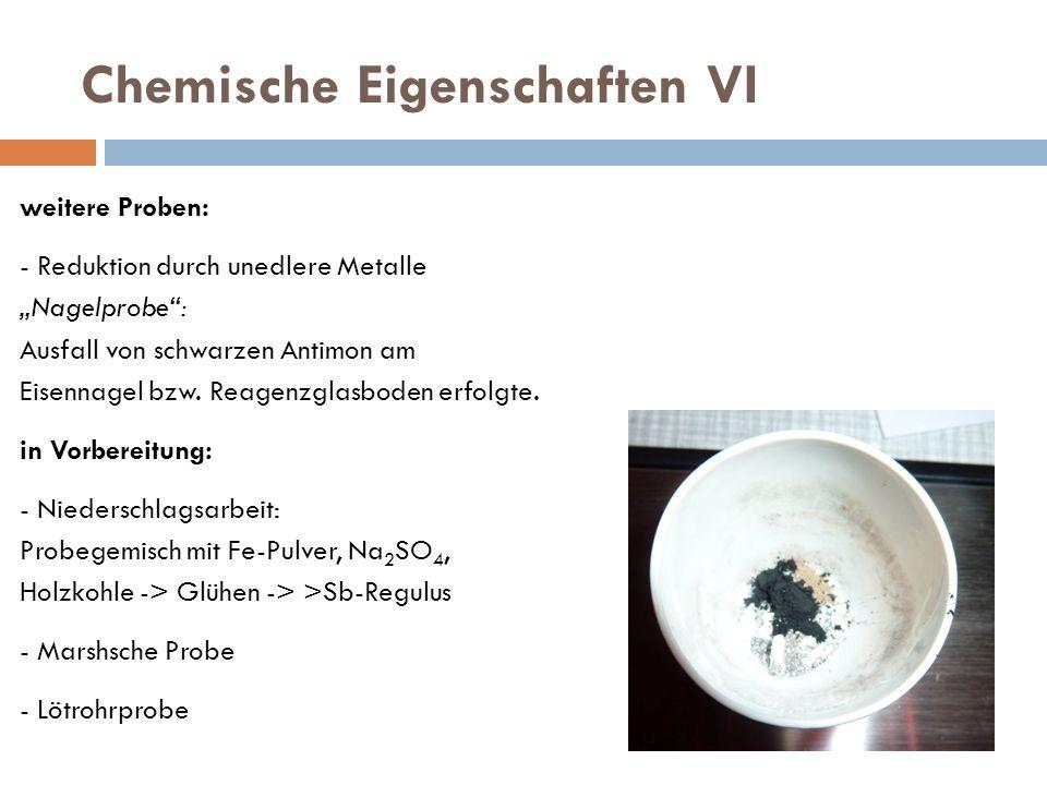 Chemische Eigenschaften VI