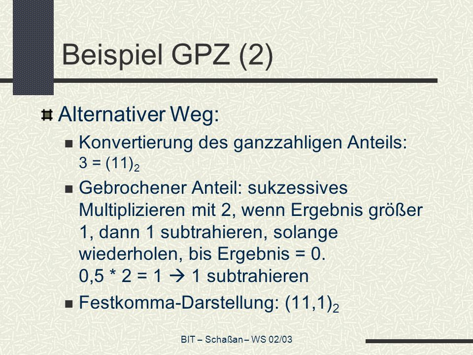 Beispiel GPZ (2) Alternativer Weg: