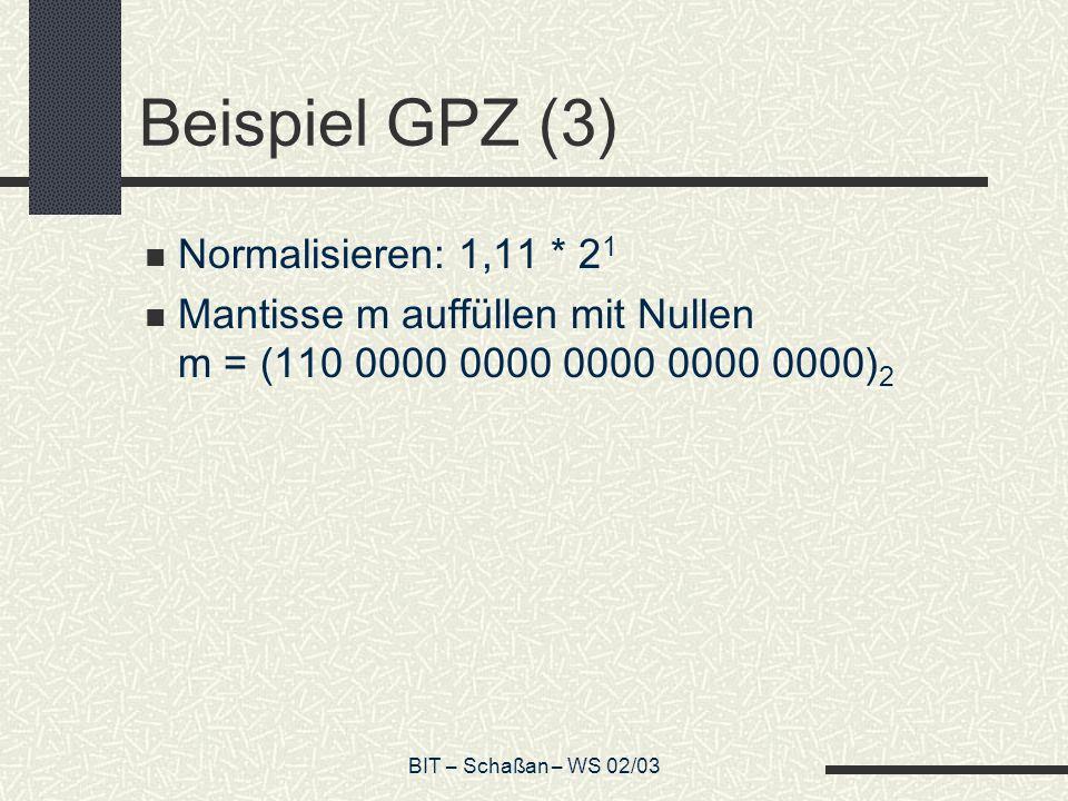 Beispiel GPZ (3) Normalisieren: 1,11 * 21
