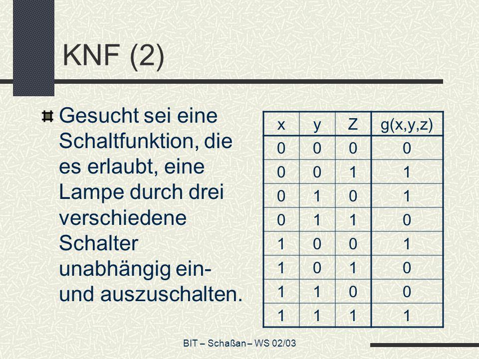 KNF (2)Gesucht sei eine Schaltfunktion, die es erlaubt, eine Lampe durch drei verschiedene Schalter unabhängig ein- und auszuschalten.