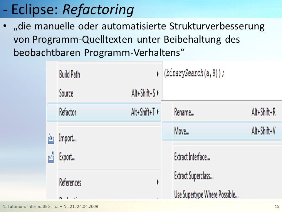 - Eclipse: Refactoring