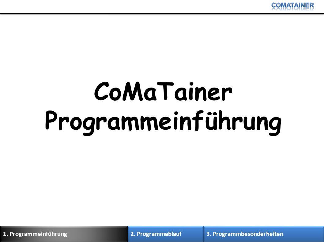 CoMaTainer Programmeinführung