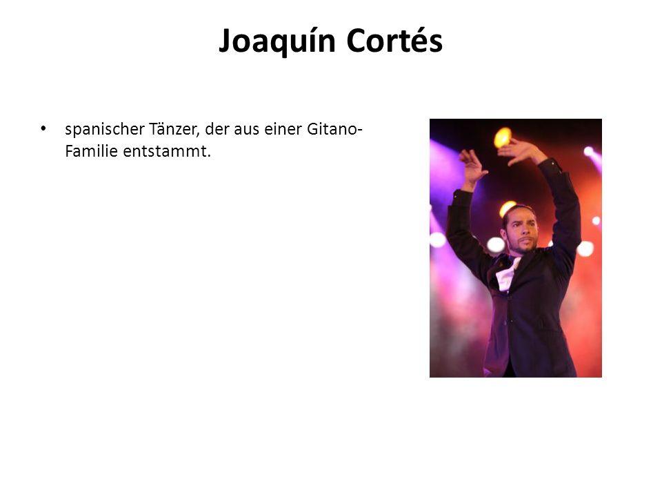 Joaquín Cortés spanischer Tänzer, der aus einer Gitano-Familie entstammt.