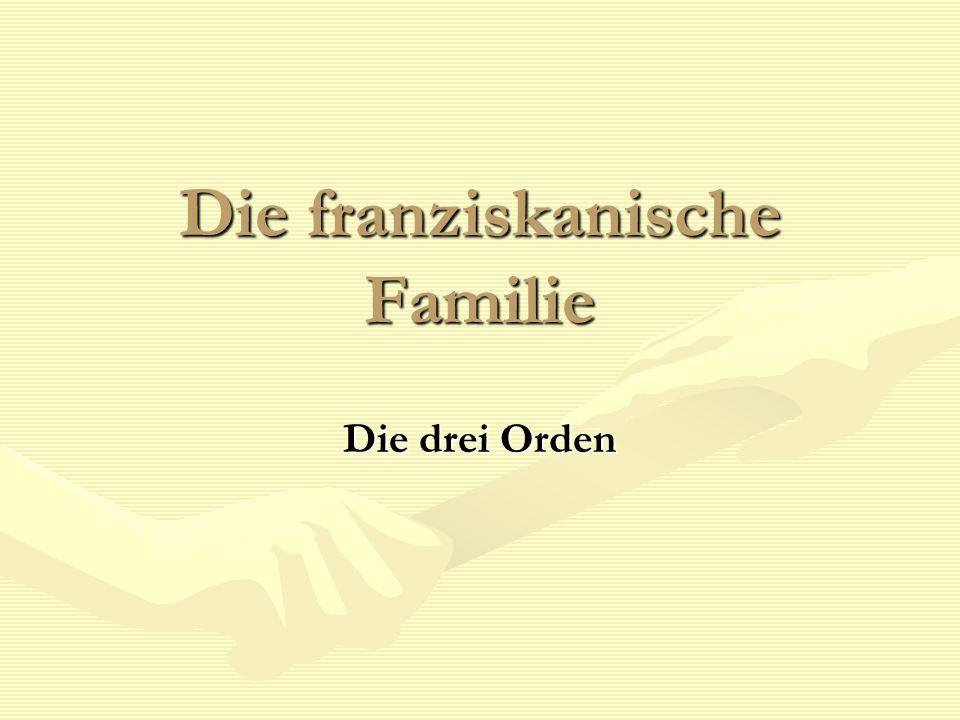 Die franziskanische Familie