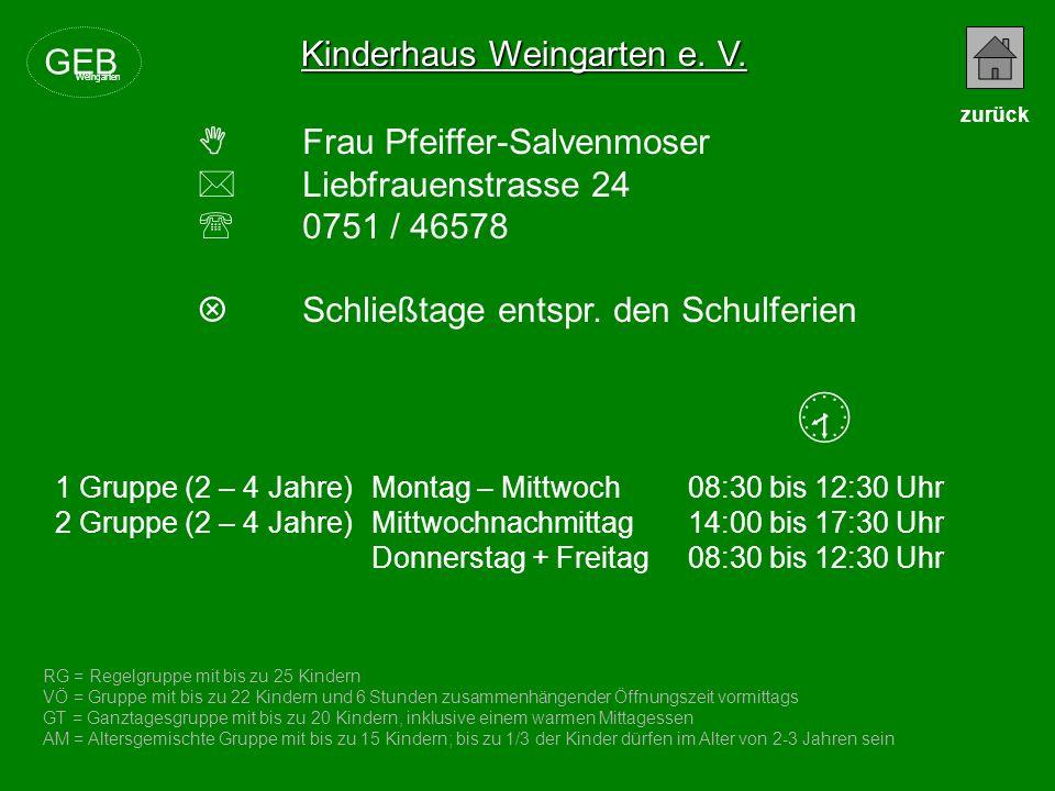  Kinderhaus Weingarten e. V. GEB  Frau Pfeiffer-Salvenmoser