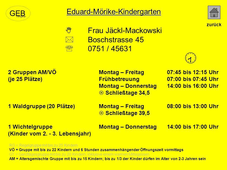  Eduard-Mörike-Kindergarten GEB  Frau Jäckl-Mackowski